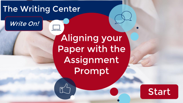 Aligning your paper with the assignment prompt