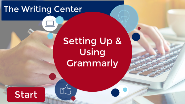 Setting Up and Using Grammarly