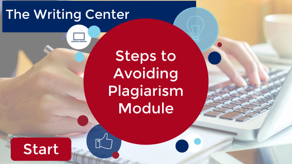 Steps to Avoiding Plagiarism Module